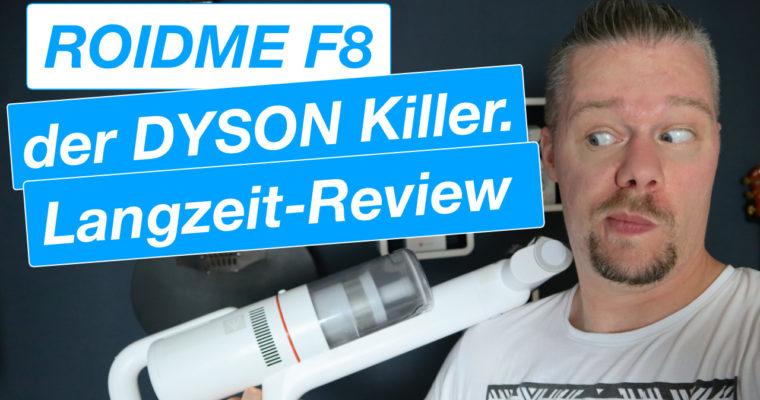 """ROIDME F8 Staubsauger – Der """"Dyson Killer"""" im Langzeit – Review"""
