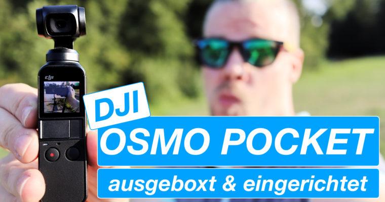 DJI Osmo Pocket – Ausgeboxt und Eingerichtet – oder – wie Marc Arzt mich zum Kauf animiert hat
